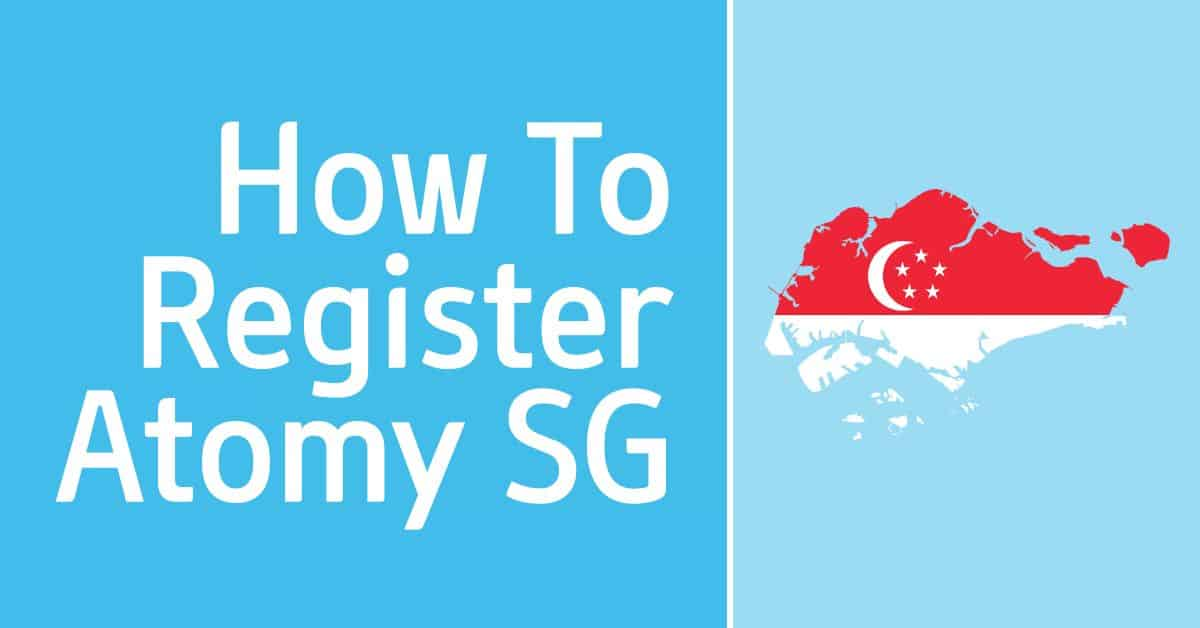How To Register Atomy Singapore Membership