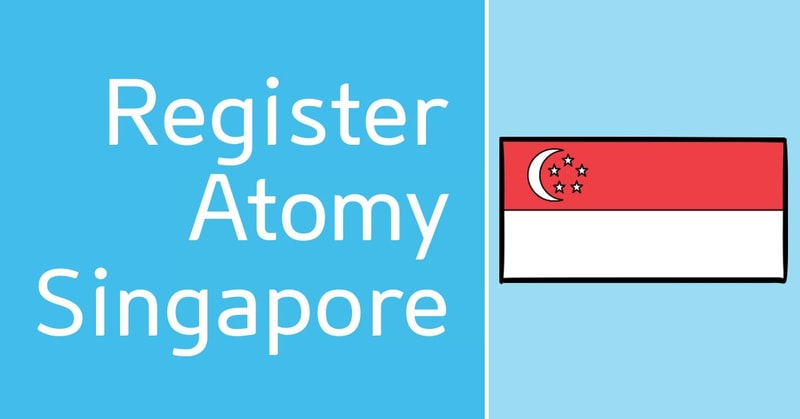 How To Register Atomy Singapore