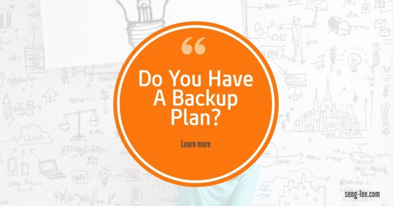 Do You Have A Backup Plan? Yet?